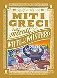 Miti del mistero. Miti greci per i piccoli: 2