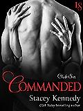 Commanded: A Club Sin Novel (Club Sin series)