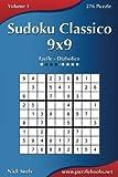 Sudoku Classico 9x9 - Da Facile a Diabolico - Volume 1 - 276 Puzzle
