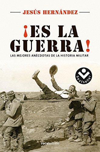 Descargar Libro Es la guerra (Best seller / No Ficción) de Jesús Hernández