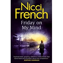 Friday On My Mind: A Frieda Klein Novel