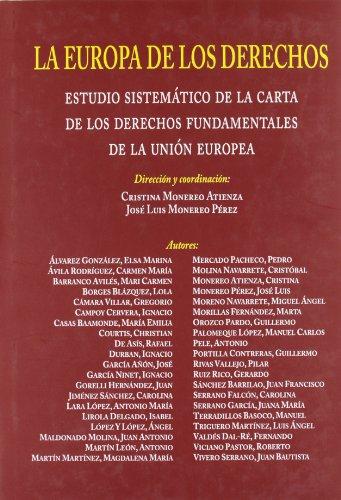 La Europa de los derechos : estudio sistemático de la carta de los derechos fundamentales de la Unión Europea por José Luis Monereo Pérez