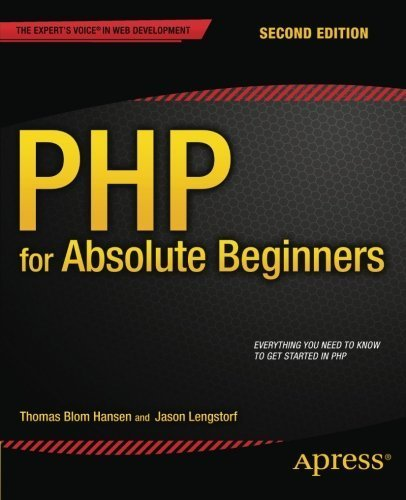 PHP for Absolute Beginners 2nd edition by Lengstorf, Jason, Blom Hansen, Thomas (2014) Paperback