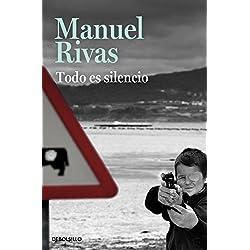Todo es silencio (BEST SELLER) Finalista Premio Mandarache 2013