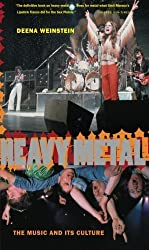 Heavy Metal: The Music And Its Culture, Revised Edition by Deena Weinstein (2000-04-07)