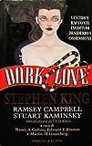 Dark Love Ventidue racconti inediti di desiderio e ossessione