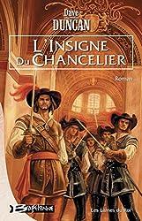L'Insigne du Chancelier: Les Lames du Roi, T1
