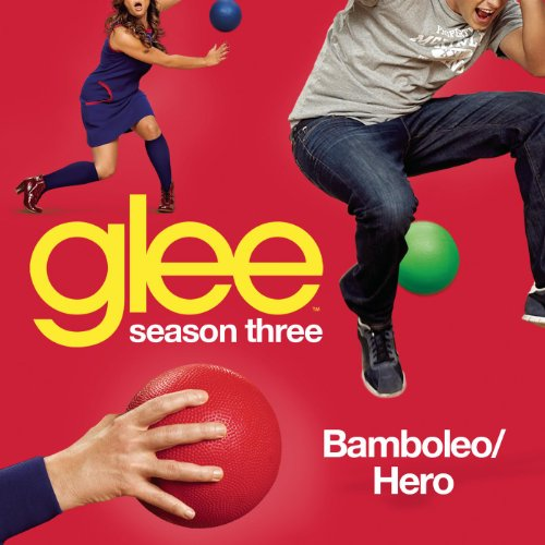 Bamboleo / Hero (Glee Cast Ver...