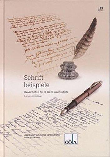 Schriftbeispiele: Handschriften des 15. bis 20. Jahrhunderts