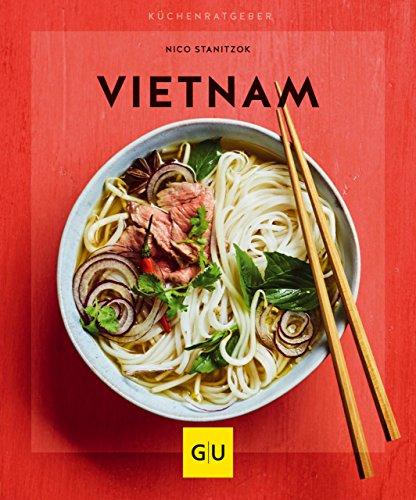 Vietnam (GU KüchenRatgeber) - Hühner-reis-suppe Gesunde