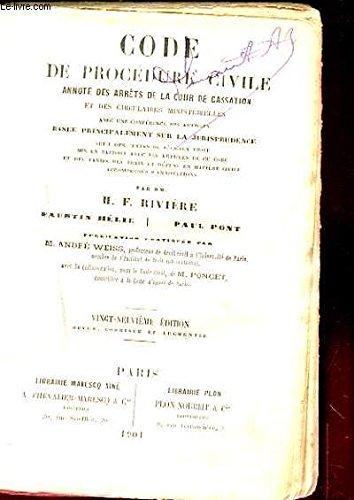 Code de procedure civile annote des arrets de la cour cassation et des civilisations ministerielles