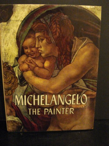 Michelangelo, the painter. by Valerio Mariani (1964-08-02)
