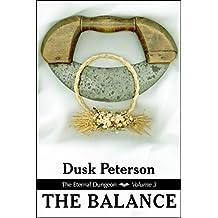 The Balance (The Eternal Dungeon, Volume 3)