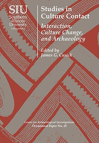Studies in Culture Contact: Interaction, Culture Change, and Archaeology (Visiting Scholar Conference Volumes) (English Edition) Christopher Stuart University