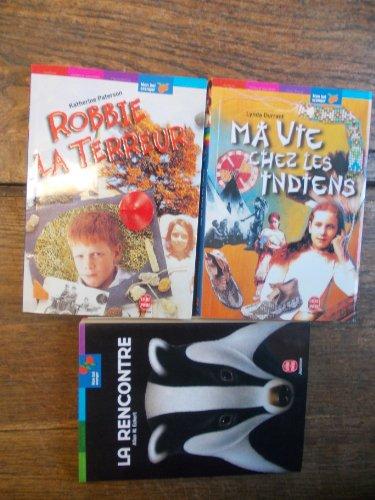 Lot de 3 livre poche jeunesse Mon bel oranger : Robbie la terreur / Katherine Paterson - ma vie chez les indiens / Lynda Durrant - La rencontre / Allan W. Eckert -
