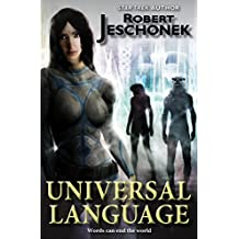 Universal Language: A Scifi Novella (English Edition)