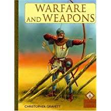 Warfare and Weapons (Medieval World) by Christopher Gravett (2004-08-02)