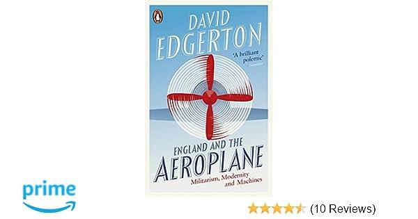 engl and and the aeroplane edgerton david