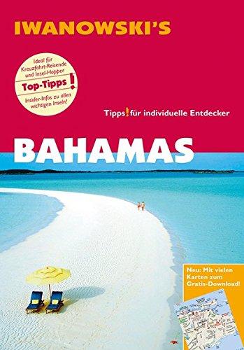 Preisvergleich Produktbild Bahamas - Reiseführer von Iwanowski: Individualreiseführer