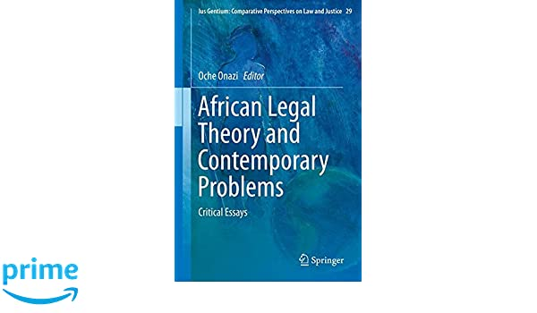 african legal theory and contemporary problems onazi oche