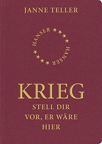 Buchseite und Rezensionen zu 'Krieg: Stell dir vor, er wäre hier' von Janne Teller