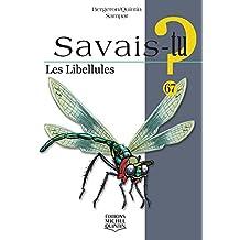 Les Libellules - Savais-tu ?