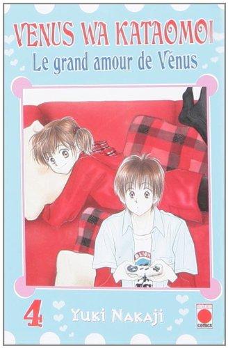 Le grand amour de Vénus, Tome 4 : par Yuki Nakaji