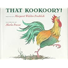 That Kookoory! by Margaret Walden Froehlich (1995-04-01)