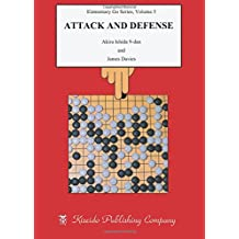 Attack and Defense (Elementary Go Series)