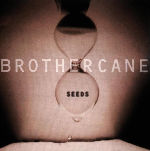 Seeds by Brother Cane (1995-07-03)