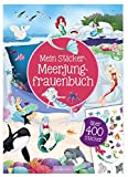 Mein Sticker-Meerjungfrauenbuch (Mein Stickerbuch)