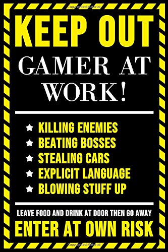 Keep Out Gamer At Work!: Blank Lined Journal (6x9) for Gamers, Funny Gamer Gift for Men, Teens and Boys, Gamer Birthday Gift por Notebooks For The Players