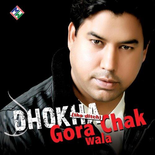 Dhokha By Gora Chak Wala On Amazon Music