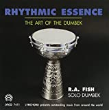Rhythmic Essence: The Art of The Doumbek by Rhythmic Essence (1993-12-01)