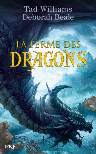 La ferme des dragons - tome 1