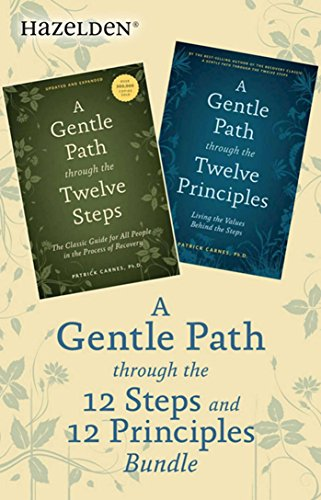 A Gentle Path Through the 12 Steps and 12 Principles Bundle: A Collection of Two Patrick Carnes Best Sellers (English Edition)
