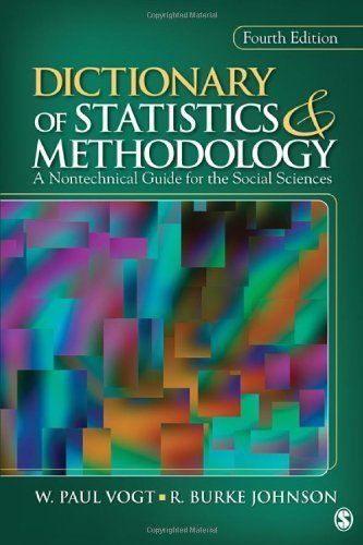 Dictionary of Statistics & Methodology: A Nontechnical Guide for the Social Sciences (Vogt, Dictionary of Statistics and Methodology) 4th by Vogt, W. (William) Paul, Johnson, R. (Robert) Burke (2011) Paperback