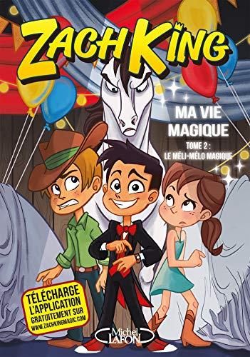 Ma vie magique - tome 2 Le méli-mélo magique (French Edition)