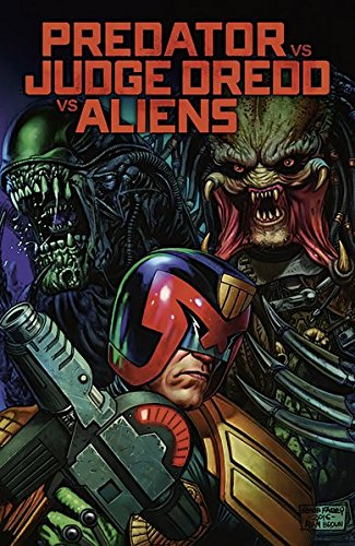 Predator vs. Judge Dredd vs. Aliens (Judge Dredd Vs Aliens)