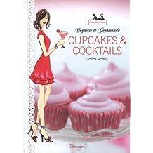 Cupcakes & Cocktails (Bonnie Marcus)