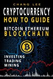 #9: Cryptocurrency: Bitcoin, Ethereum, Blockchain: How to Guide: Investing, Trading, Mining