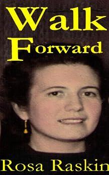 Walk Forward (English Edition) di [Raskin, Rosa]