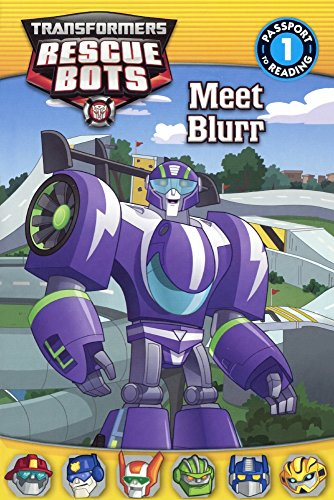Meet Blurr (Passport to Reading, Level 1: Transformers Rescue Bots), Buch