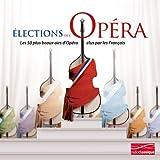 Elections De L'Opéra : Les 50 Plus Beaux Airs D'Opéra Elus Par Les Français