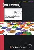 Travaux professionnels et de synthèse Tle Bac pro secrétariat : Livre du professeur (1Cédérom)