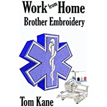 Working From Home: Brother Embroidery