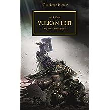Horus Heresy - Vulkan lebt: Auf dem Amboss geprüft