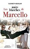 Les nuits blanches de Marcello (Documents Français)