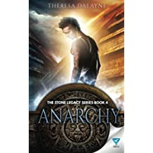 Anarchy: Volume 4 (The Stone Legacy Series)