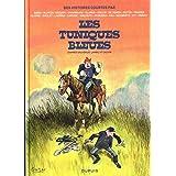 Tuniques Bleues par - tome 0 - Des histoires courtes des Tuniques Bleues par